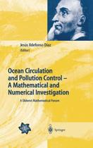 Ocean Circulation and Pollution Control - A Mathematical and Numerical Investigation