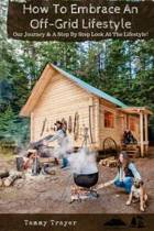 How to Embrace an Off-Grid Lifestyle