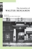 The Actuality of Walter Benjamin