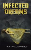 Infected Dreams