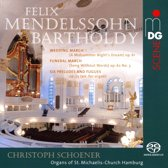 Felix Mendelssohn Bartholdy: Wedding March; Funeral March; Six Preludes and Fugues