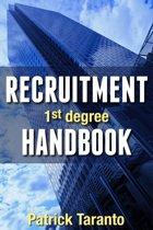 Recruitment Handbook, 1st degree