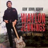 Goin' Down Rockin - The Last R