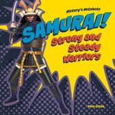 Samurai! Strong and Steady Warriors