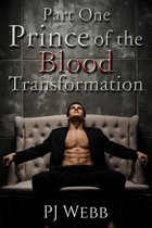 Part One: Prince of the Blood - Transformation