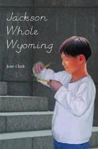 Jackson Whole Wyoming