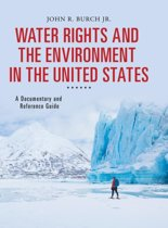 Water Rights and the Environment in the United States