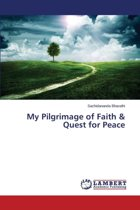 My Pilgrimage of Faith & Quest for Peace