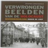 Verwrongen Beelden Van De Holocaust