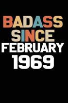 Badass Since February 1969