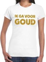 Ik ga voor Goud glitter tekst t-shirt wit dames - dames shirt Ik ga voor Goud L