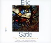 Satie; Velvet Gentleman