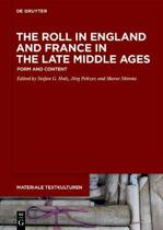 The Roll in England and France in the Late Middle Ages