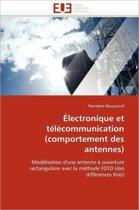 �lectronique Et T�l�communication (Comportement Des Antennes)