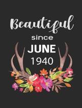 Beautiful Since June 1940