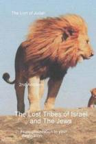 The Lost Tribes Tribes of Israel and the Jews