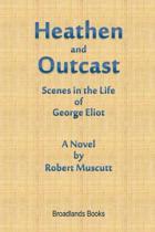 Heathen and Outcast