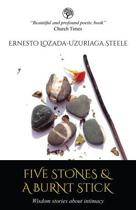 Five Stones & a Burnt Stick