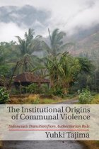 The Institutional Origins of Communal Violence