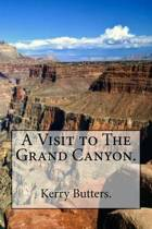 A Visit to the Grand Canyon.