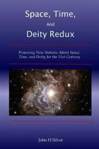 Space, Time, and Deity Redux