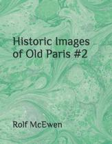 Historic Images of Old Paris #2