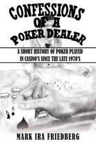 Confessions of a Poker Dealer