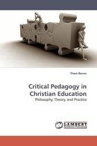 Critical Pedagogy in Christian Education