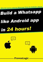 Build a Whatsapp Like App in 24 Hours