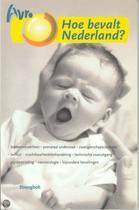 Hoe Bevalt Nederland?