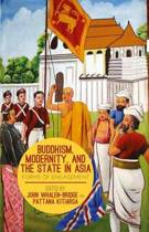 Buddhism, Modernity, and the State in Asia