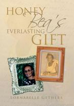 Honey Bea's Everlasting Gift