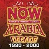 Now Arabia: Decade 1990 - 2000