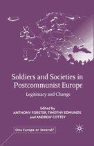 Soldiers and Societies in Postcommunist Europe