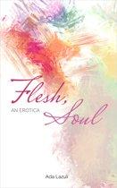 Flesh, Soul