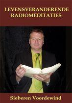 LEVENSVERANDERENDE RADIOMEDITATIES