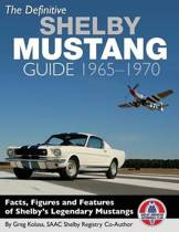 The Definitive Shelby Mustang Guide