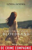 Boek cover Cirkel van het kwaad 3 - Bloedband van Linda Jansma (Onbekend)