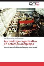 Aprendizaje Organizativo En Entornos Complejos