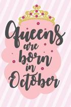 Queens Are Born In October: Funny Blank Lined Notebook Gift for Women and Birthday Card Alternative for Friend or Coworker