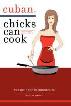 Cuban Chicks Can Cook