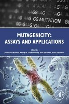 Mutagenicity: Assays and Applications