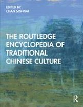The Routledge Encyclopedia of Traditional Chinese Culture