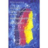 Vaccinaties, Chemische medicatie en hun Homeopatische indicaties