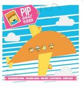 Pip - Pip gaat vliegen