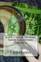 Katie Carter Mystery Series Collection Volume 5