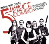 5 Piece Combo: The Complete Suites for Wind Quintet by Don Gillis