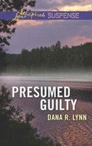 Presumed Guilty (Mills & Boon Love Inspired Suspense)
