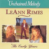 LeAnn Rimes ‎– Unchained Melody / The Early Years