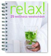 Relax! 25 Wellness-Weekenden
